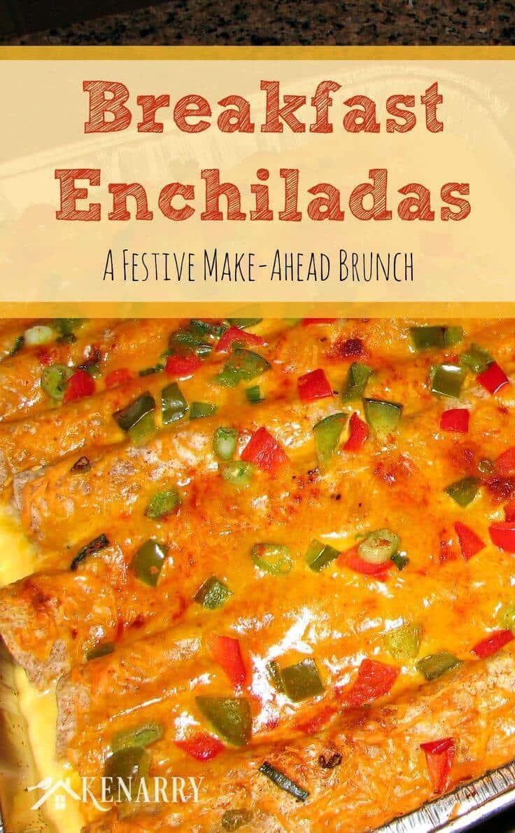 ... brunch -- or better yet prepare the breakfast enchiladas a few weeks