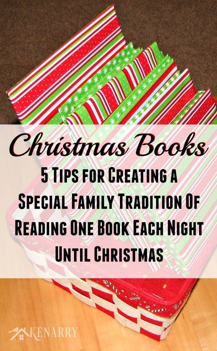 Christmas Books: 5 Tips for Creating a Special Family Tradition of Reading One Book Each Night Until Christmas