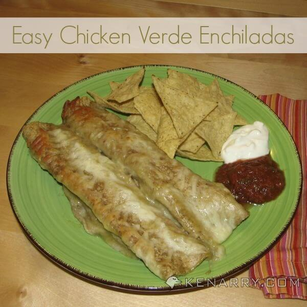 Easy Chicken Verde Enchiladas - Kenarry.com
