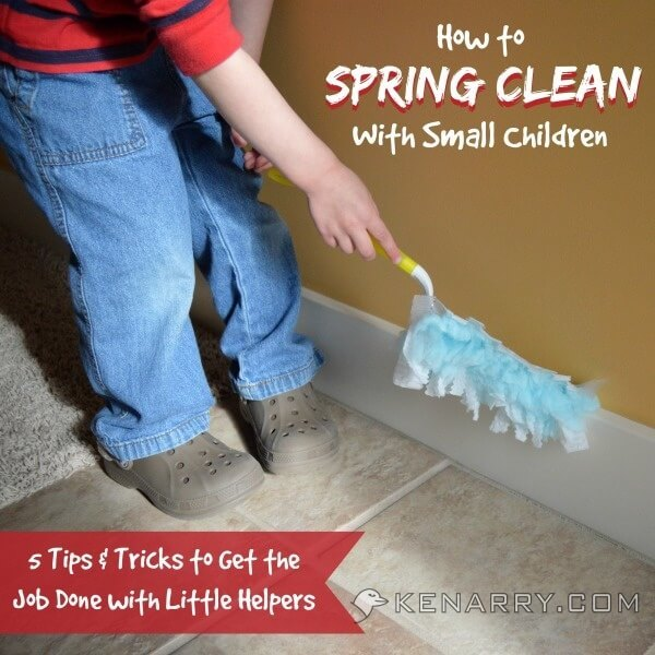 How to Spring Clean with Small Children: 5 Tips and Tricks to Get the Job Done with Little Helpers - Kenarry.com