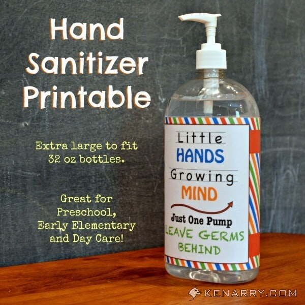 Free Hand Sanitizer Printable and More Great Back to School Ideas; Fits an extra large 32 oz bottle. Great for preschool, early elementary and day care! - Kenarry.com
