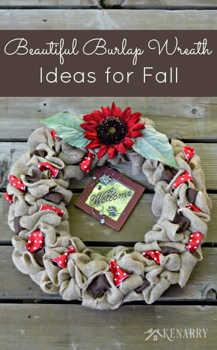 Fall Burlap Wreaths: 3 Beautiful DIY Craft Ideas