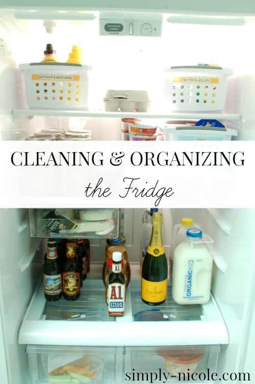 Cleaning and Organizing the Fridge - Simply Nicole featured on Ideas for the Home by Kenarry®