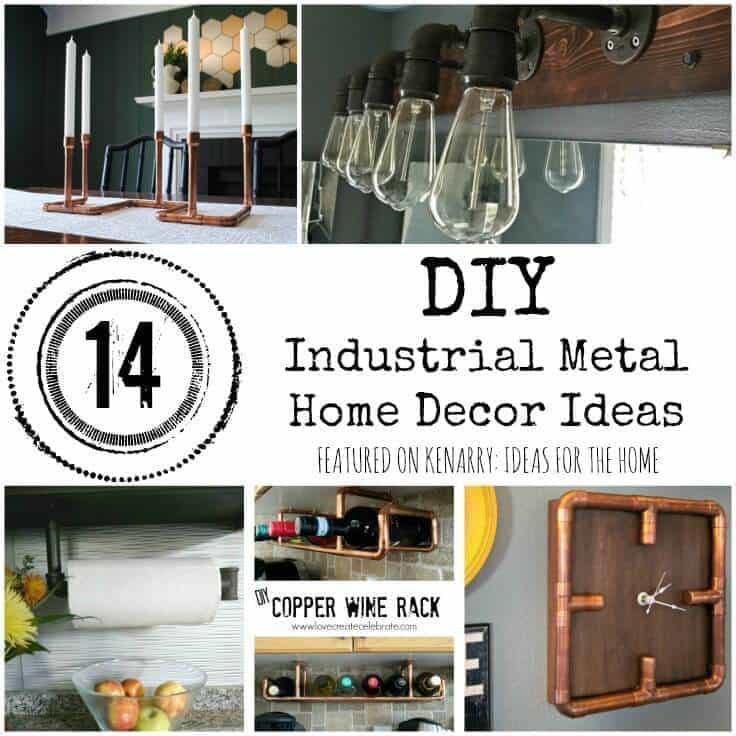 Diy Industrial Decor: Metal Home Decor: DIY Industrial Accessories And Ideas