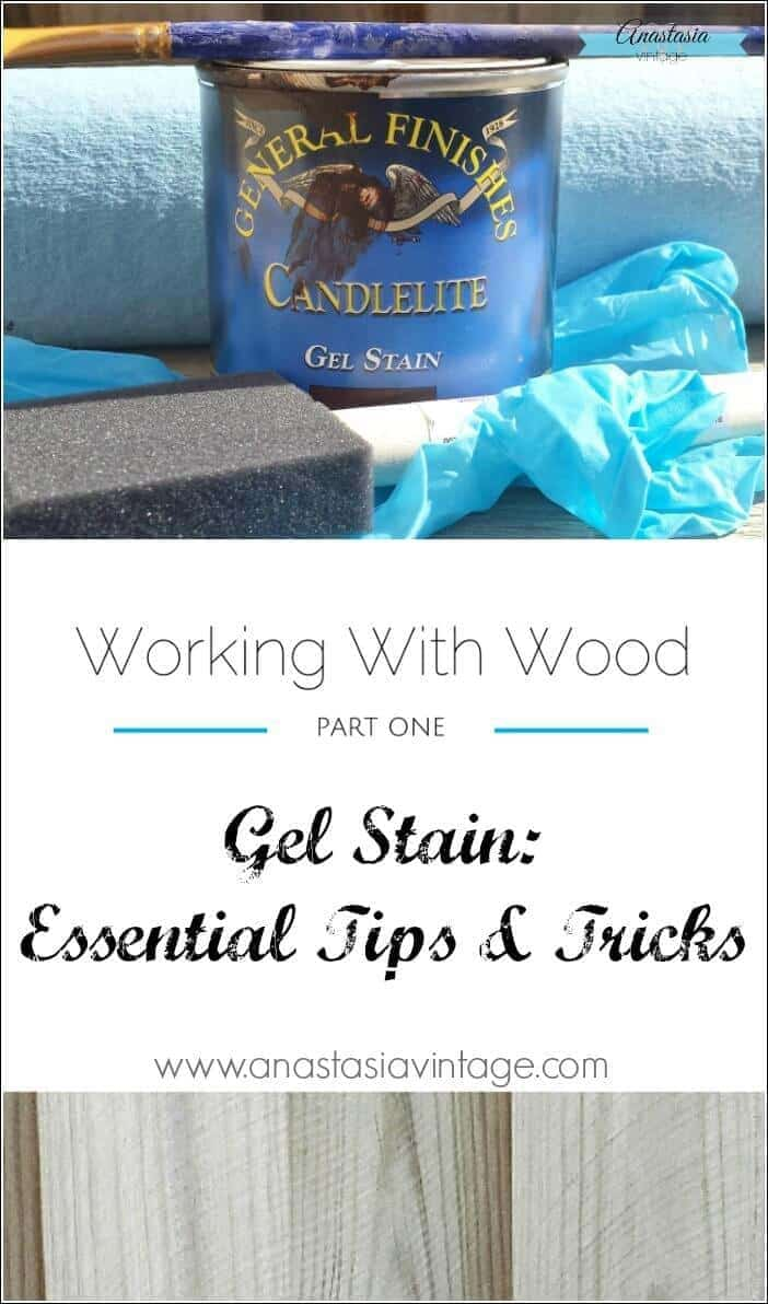 Gel Stain Essential Tips & Tricks - Anastasia Vintage featured on Ideas for the Home by Kenarry®