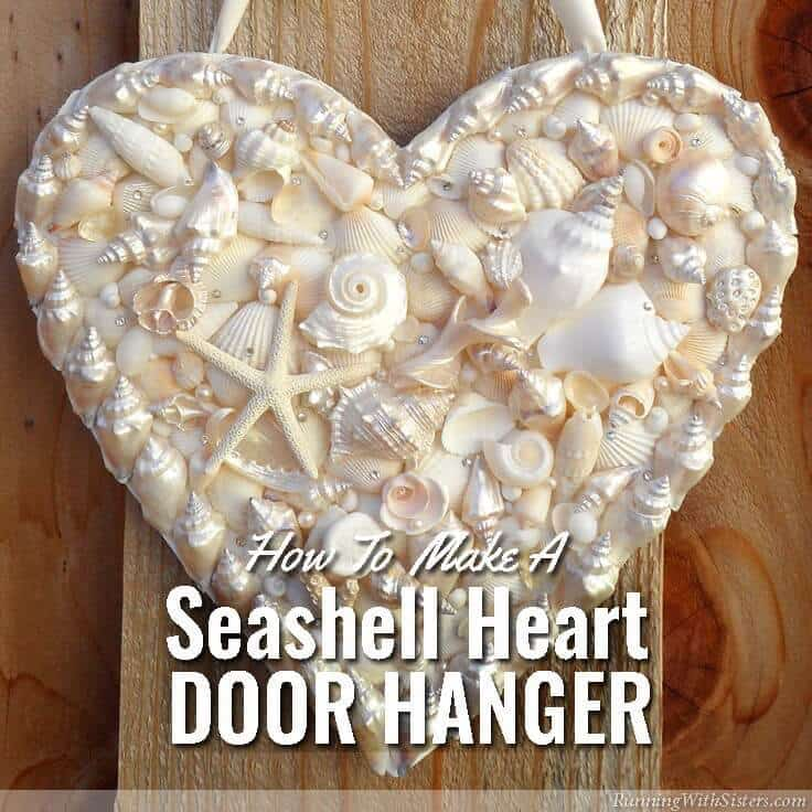 RunningWithSisters.com Make a heart-shaped door hanger with seashells, pearls, and rhinestones. Perfect for summer!