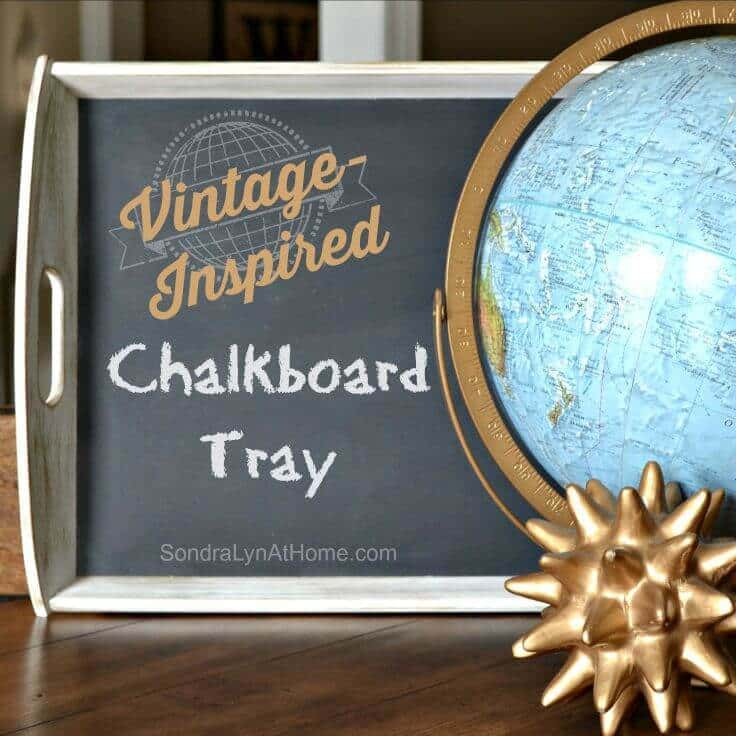 Vintage-Inspired Painted Chalkboard Tray --SondraLynAtHome.com