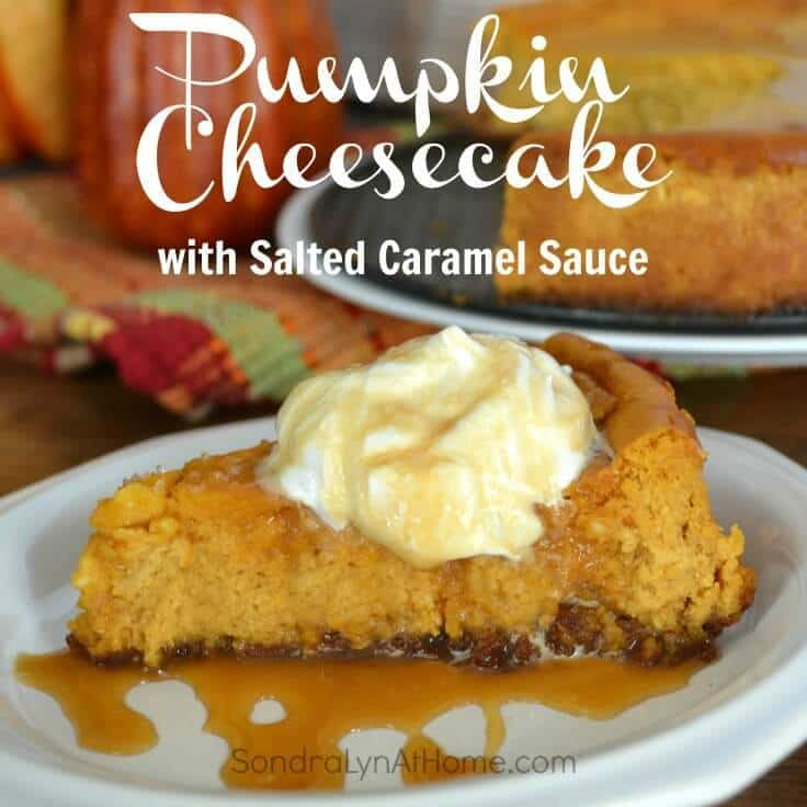 Pumpkin Cheesecake with Salted Caramel Sauce--Sondra Lyn atHome.com