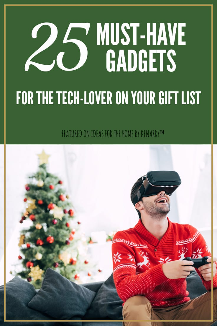 25 must-have gadgets for the tech lover on your gift list