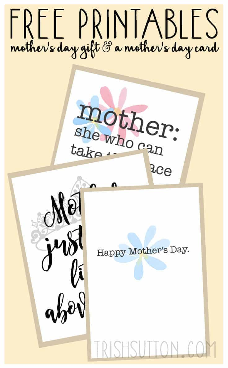 Free Printables: Mother's Day Gift and a Mother's Day Greeting Card