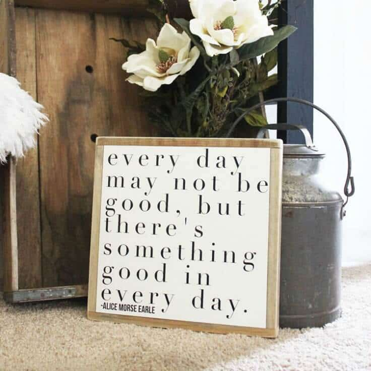 Every Day May Not Be Good Wood Sign - Inspirational Home Decor Signs from The Summery Umbrella featured on Kenarry.com