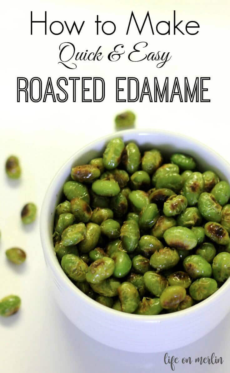 How To Make Quick & Easy Roasted Edamame