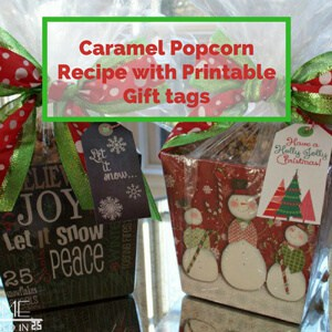 Caramel Popcorn Recipe with Printable Gift Tags