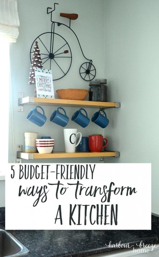 budget friendly ways to totally transform a kitchen