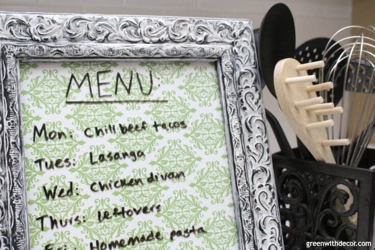 Turn a picture frame into a dry erase board. What a fun idea for menu planning for the week, this would make it so much easier!