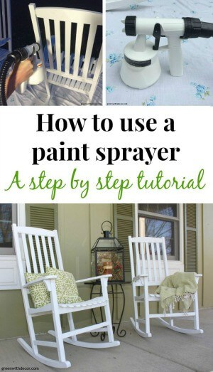 http://www.greenwithdecor.com/how-to-use-paint-sprayer/