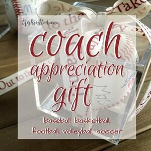 Coach Appreciation Gift; DIY by Trish Sutton