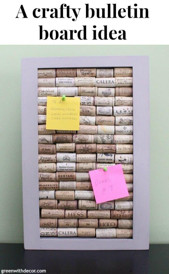 A Crafty Bulletin Board Idea - Make a bulletin board out of wine corks.