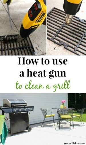 how to use a heat gun to clean a grill