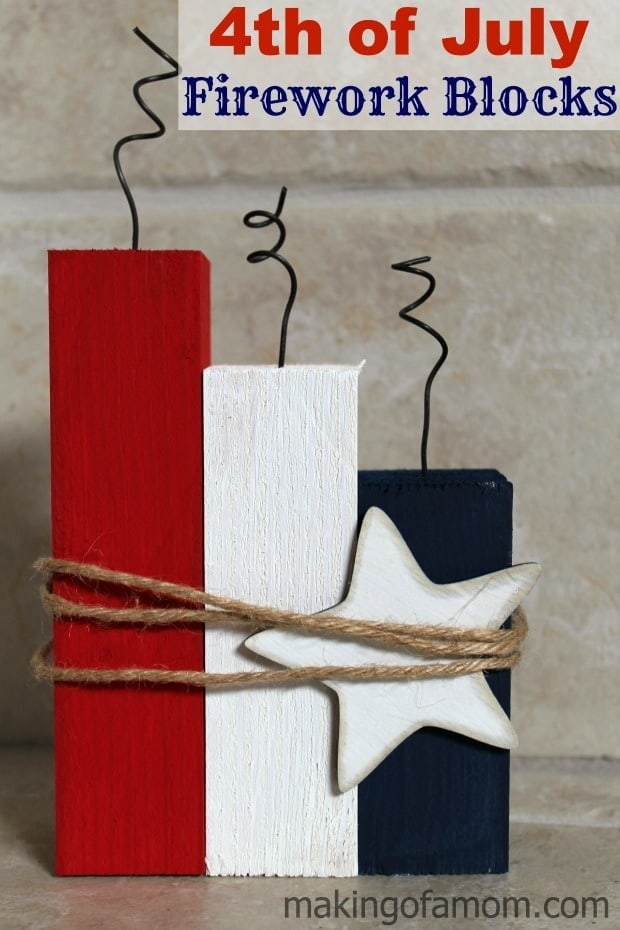 4th of July Firework Blocks – Making of a Mom - Patriotic Decor Ideas for the 4th of July featured on Kenarry.com