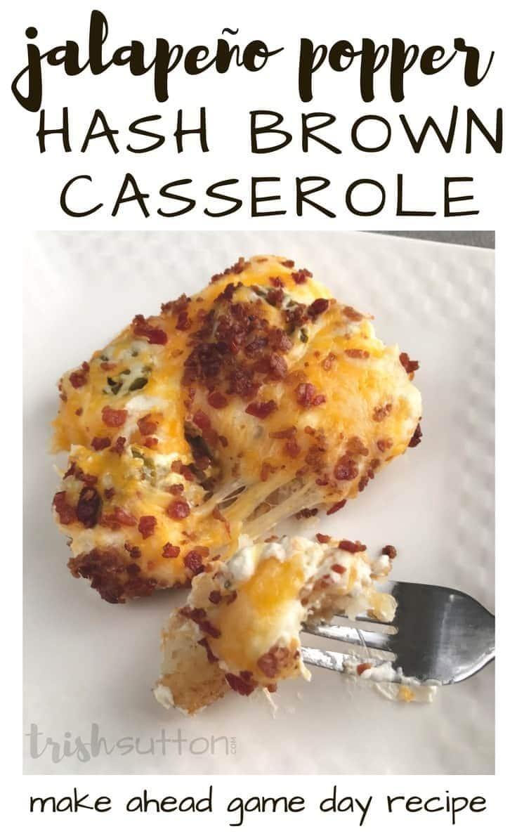 Jalapeño Popper Hash Brown Casserole Recipe - a make ahead game day recipe