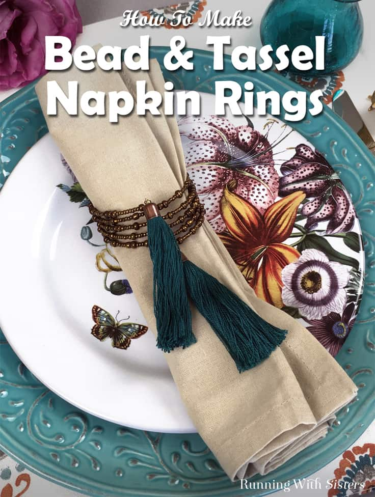 Learn to make these easy DIY Bead And Tassel Napkin Rings. We'll show you every step including how to make handmade tassels made from embroidery floss!  Their beautiful boho look is perfect for a Thanksgiving, Christmas, or wedding gathering. #napkinrings #tablescape #kenarry
