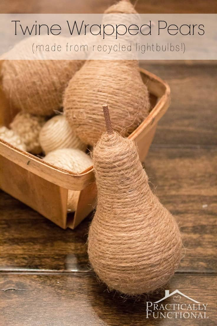 Twine Wrapped Pears from Recycled Light Bulbs – Practically Functional - Jute Craft Ideas / DIY Projects with Twine featured on Kenarry.com