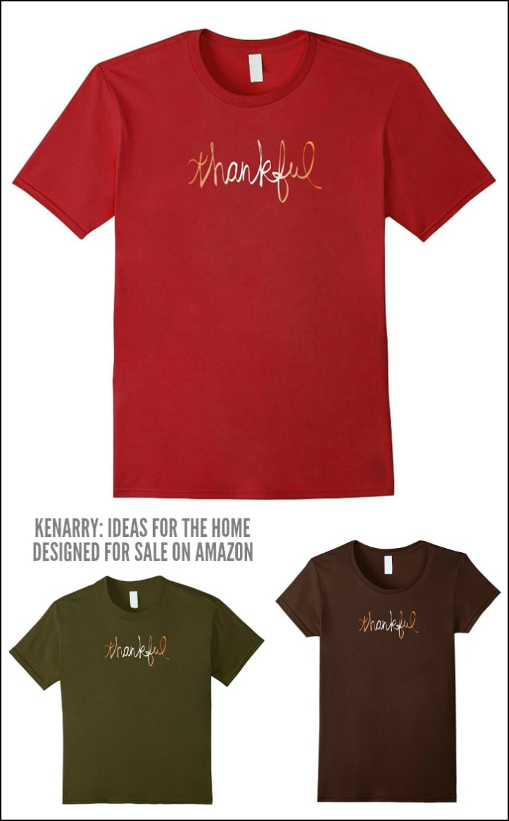 These Thankful shirts are casual and stylish, perfect to wear this holiday season. These Thanksgiving shirts, designed by Kenarry.com, comes in men's, women's and kid's sizes for the whole family.