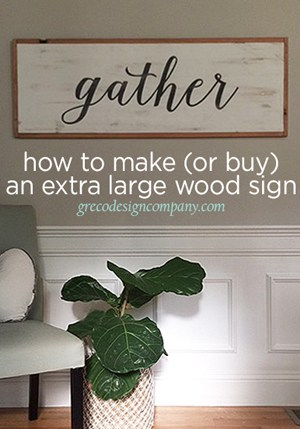 How to make (or buy) an extra large wood sign