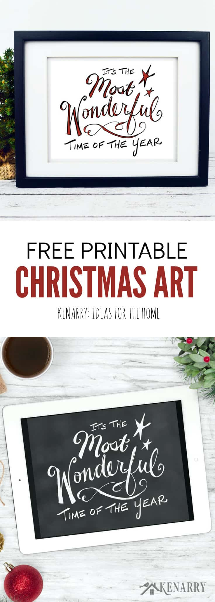 It's the Most Wonderful Time of the Year! Decorate your home for the holidays with these two beautiful Christmas free printables from Kenarry.com.