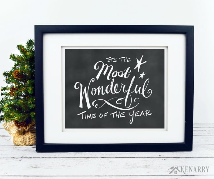 """Get this hand lettered chalkboard digital art featuring """"It's the Most Wonderful Time of the Year"""" as a free printable Christmas gift when you sign up to become a Kenarry Idea Insider. It's a beautiful home decor idea for the holidays!"""