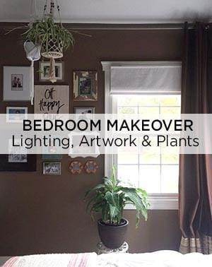 One Room Challenge Bedroom Makeover with Lighting, Artwork & Plants