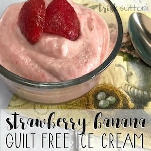 Strawberry Banana Guilt Free Ice Cream Recipe; TrishSutton.com