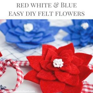 DIY Red White & Blue Felt Flowers Tutorial