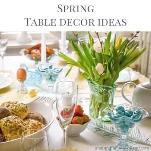 Spring Tablescape Decor Ideas