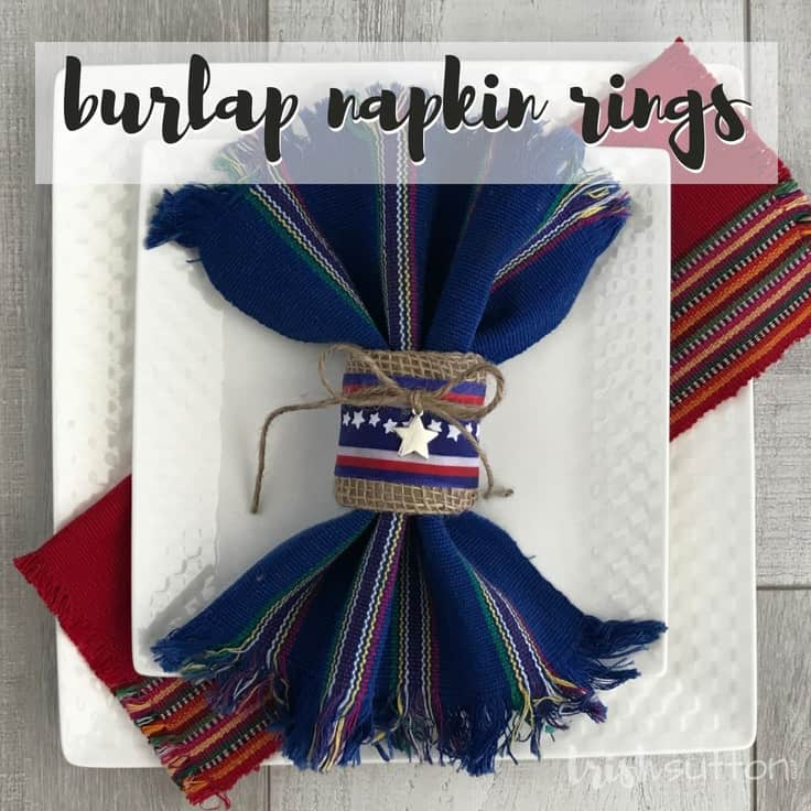 Repurpose paper rolls and decorate for summer at the same time with this simple tutorial for Upcycled Patriotic Burlap Napkin Rings. #4thofjuly #patriotic #diynapkinrings