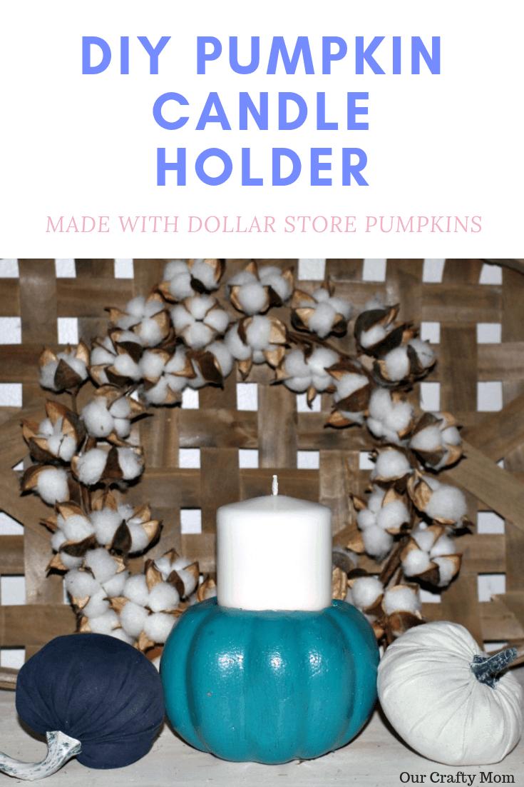 DIY Pumpkin Candle Holder Made With Dollar Store Pumpkins Our Crafty Mom #falldecor #falldiy #fallcrafts #crafts #diy pumpkins #fallhomedecor