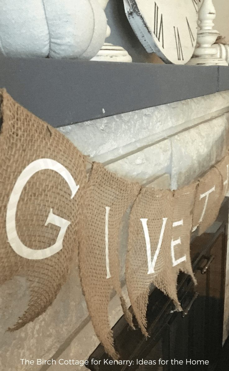 This DIY Give Thanks Burlap Banner is easy to make and adds a touch of rustic charm to your home decor for fall, autumn, Thanksgiving or any occasion! #fall #falldecorideas #fallhomedecor #falldecorations #thanksgiving #burlap #kenarry