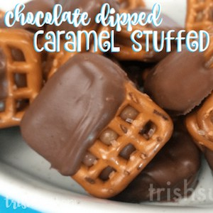 Chocolate Dipped Caramel Stuffed Pretzels from Trish Sutton.