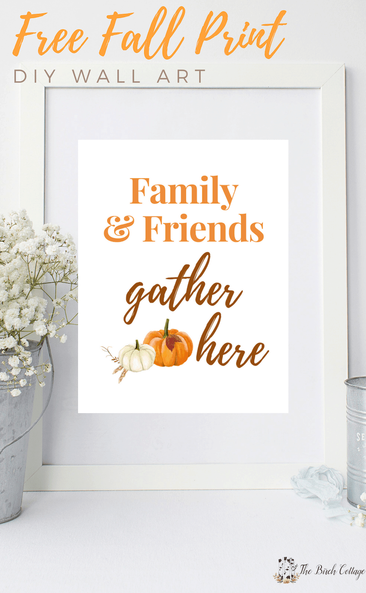 Download your free Family & Friends Gather Here printable for an easy DIY to add a touch of fall to your home decor with some easy wall art decor ideas. #printables #homedecor #kenarry