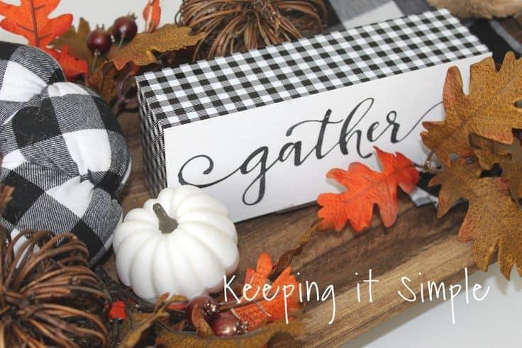 Buffalo Plaid Gather Sign - Keeping It Simple - Buffalo Plaid Decor and Craft Ideas featured on Kenarry.com