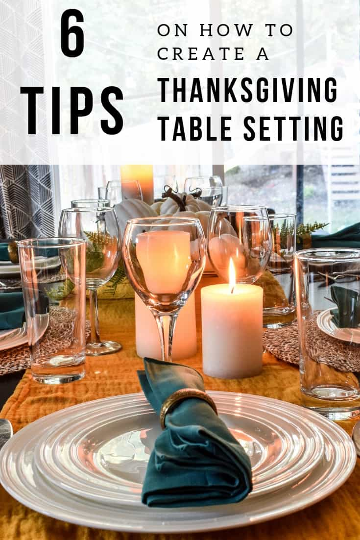 6 Tips on how to create a Thanksgiving Table Setting