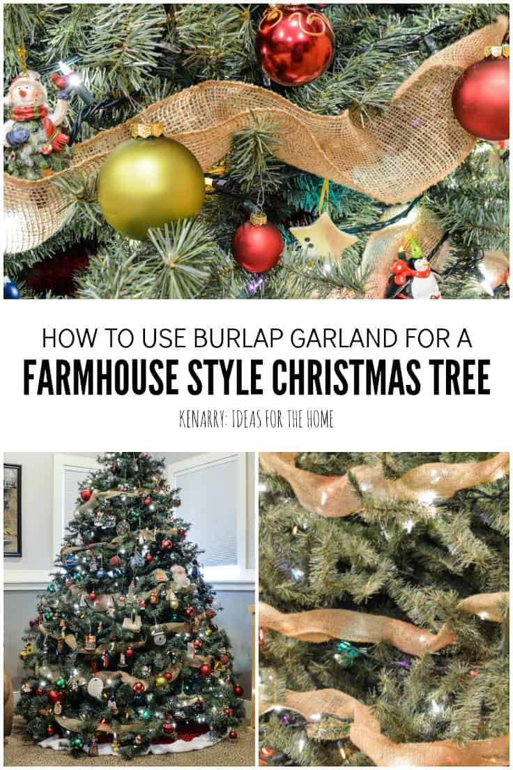Love farmhouse style decor? Learn how to decorate a rustic Christmas tree like a professional this holiday season with ornaments, lights, and wide burlap ribbon as garland using these step by step instructions. #burlap #christmasdecor #kenarry