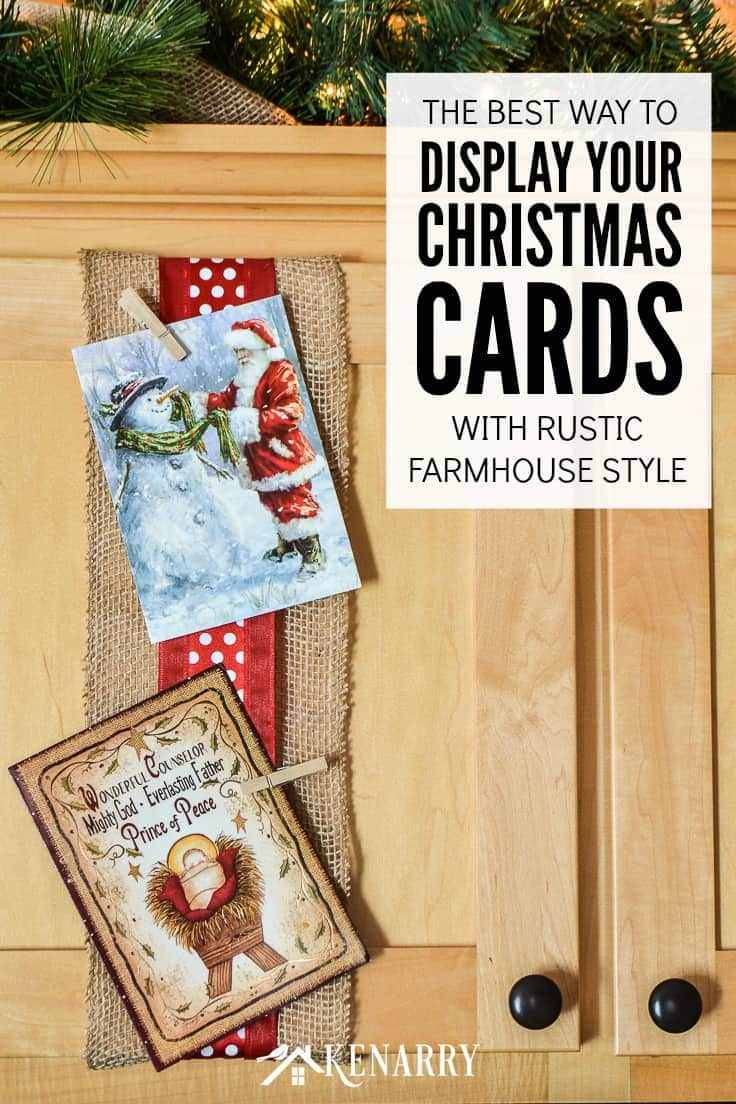The best way to display your Christmas cards with a rustic farmhouse style