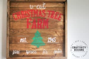 Download a Free Template and make a U-Cut Tree Farm Christmas Sign.