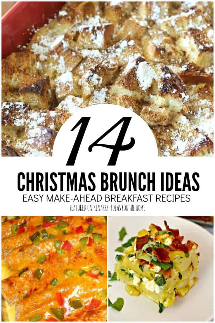 Delight your family and save time on a busy holiday morning with these easy breakfast recipes and make ahead Christmas brunch ideas for a crowd. #brunchideas #breakfast #kenarry