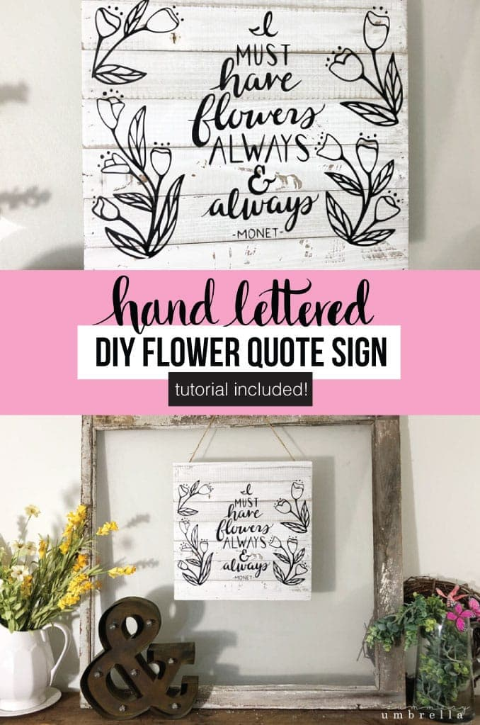 rustic DIY Flower Quote Wood Sign