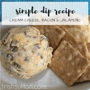 Cream cheese, bacon & jalapeño dip; trishsutton.com.